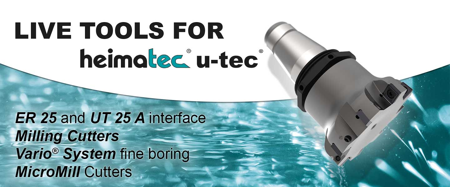 Live Tools for heimatec u-tec® for ER25 and UT25A interface with Milling Cutters, our Vario System fine boring and MicroMill Cutters.